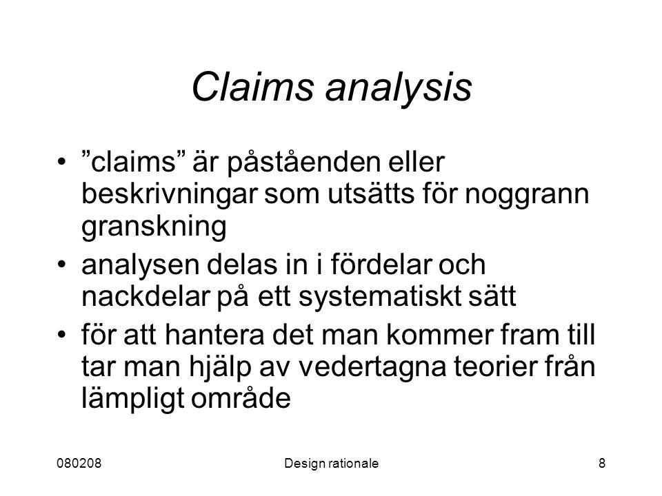 080208 Claims analysis. claims är påståenden eller beskrivningar som utsätts för noggrann granskning.