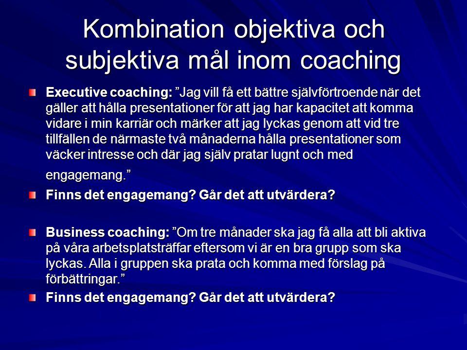 Kombination objektiva och subjektiva mål inom coaching