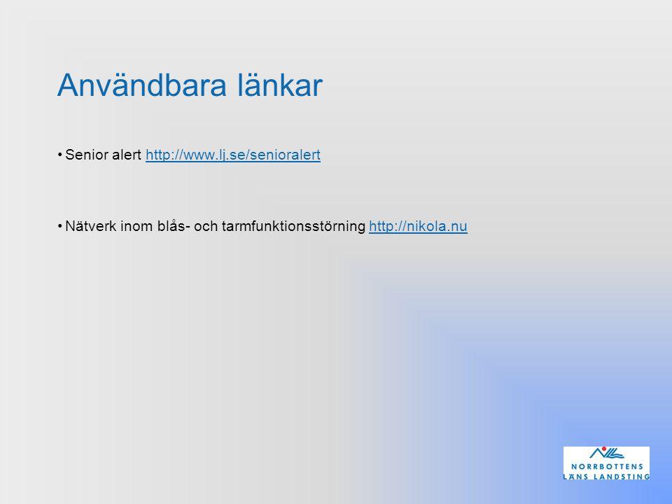 Användbara länkar Senior alert http://www.lj.se/senioralert