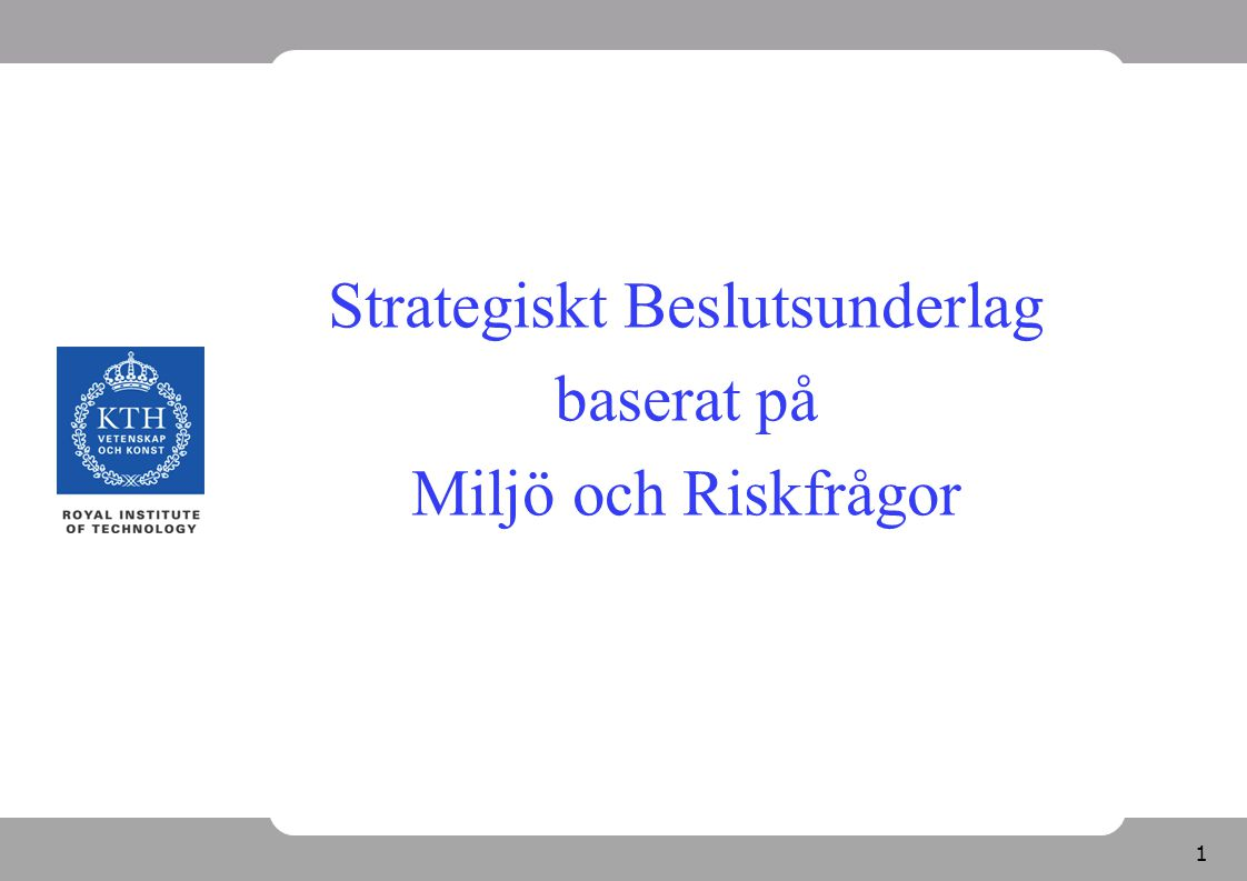 Strategiskt Beslutsunderlag