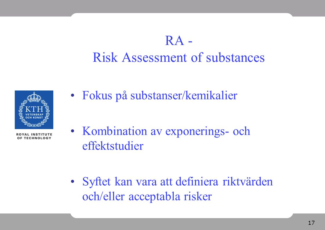 RA - Risk Assessment of substances