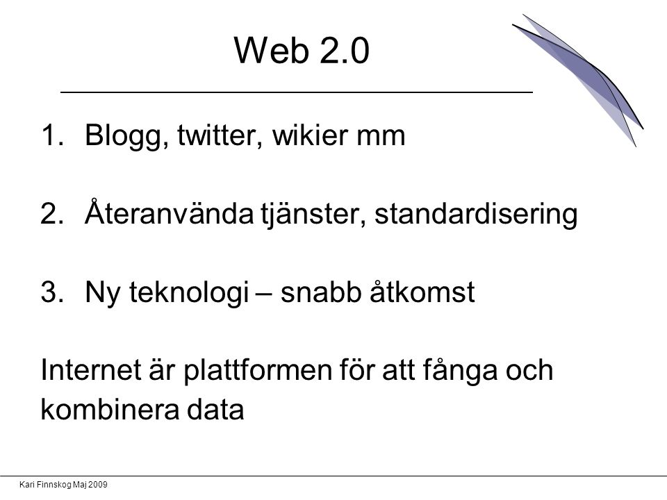 Web 2.0 Blogg, twitter, wikier mm