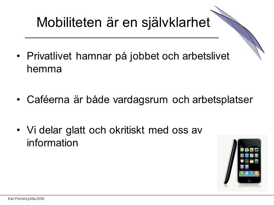 Mobiliteten är en självklarhet