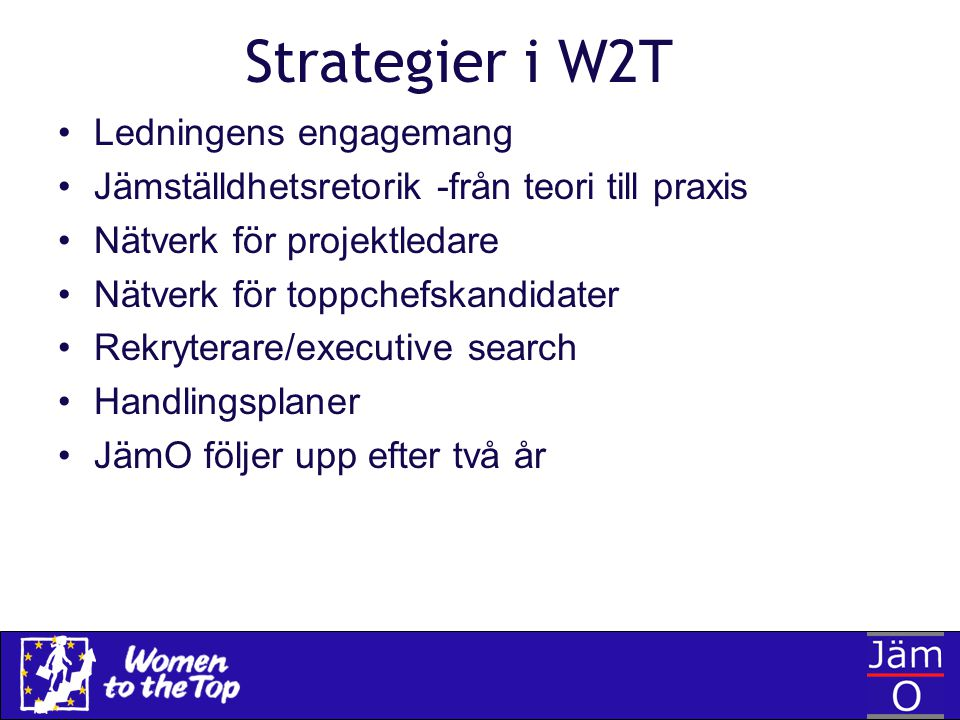 Strategier i W2T Ledningens engagemang