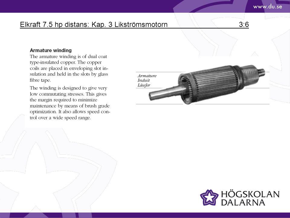 Elkraft 7.5 hp distans: Kap. 3 Likströmsmotorn 3:6