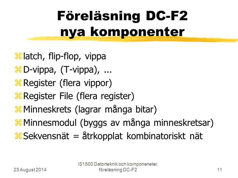 Föreläsning DC-F2 nya komponenter