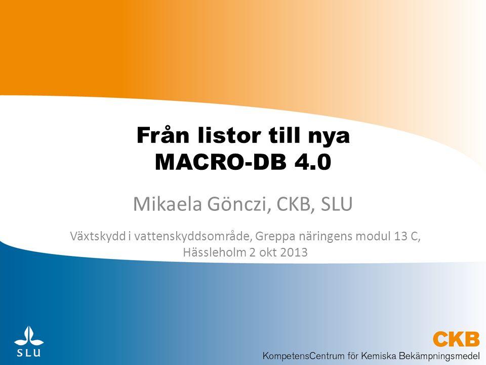 Från listor till nya MACRO-DB 4.0