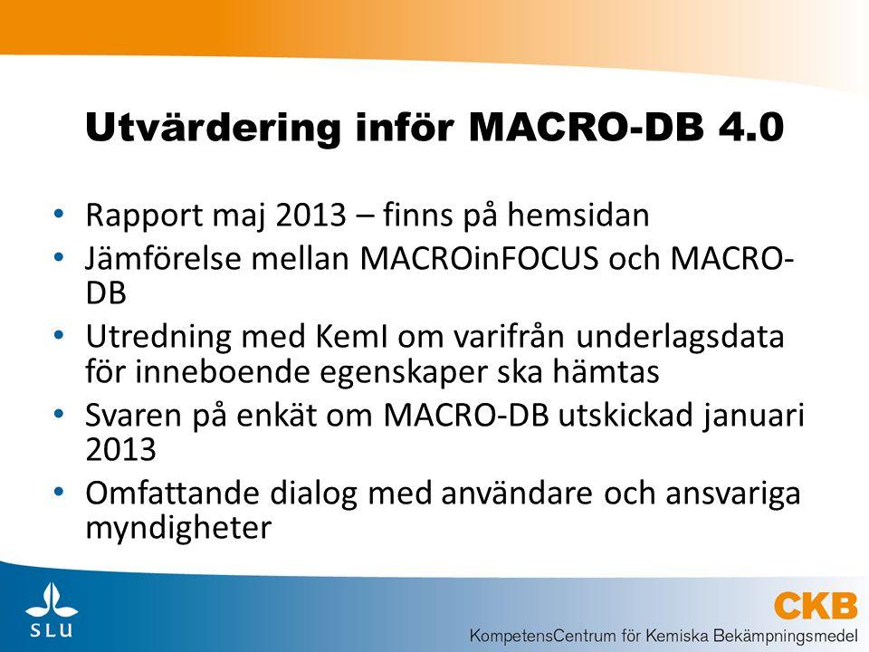 Utvärdering inför MACRO-DB 4.0