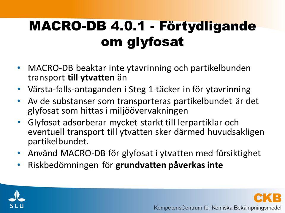 MACRO-DB 4.0.1 - Förtydligande om glyfosat