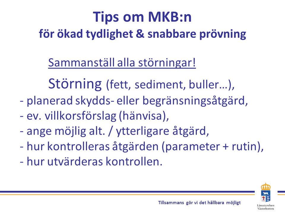 Tips om MKB:n för ökad tydlighet & snabbare prövning