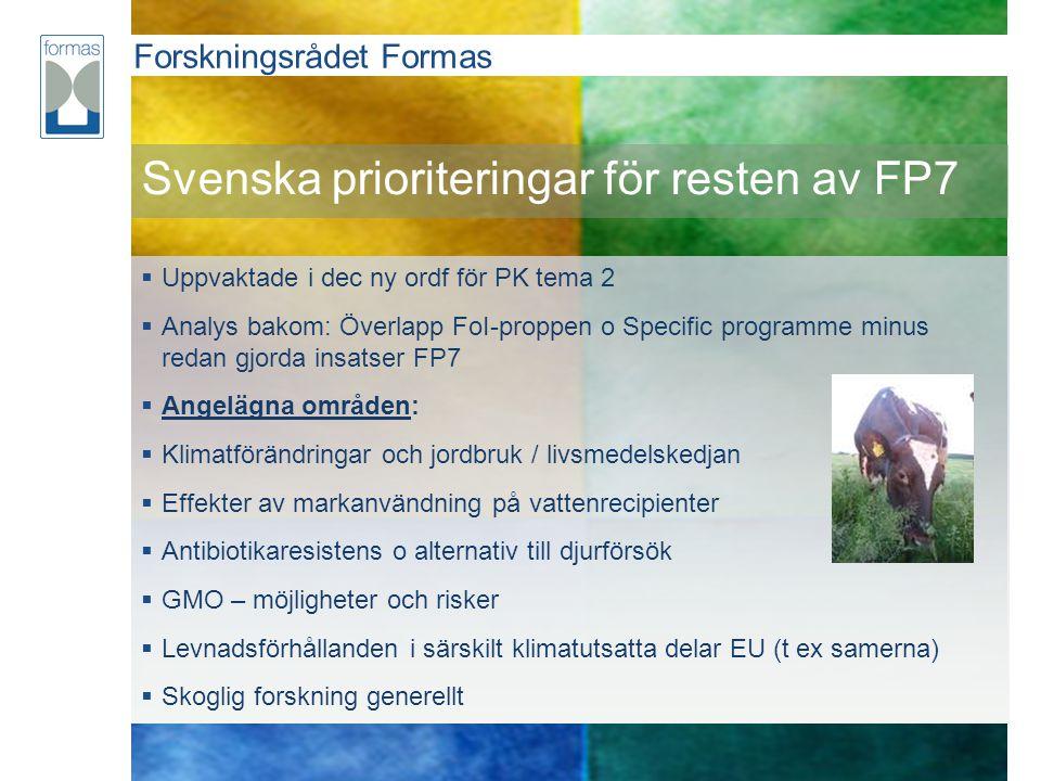 Svenska prioriteringar för resten av FP7