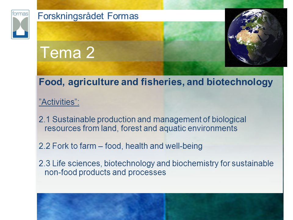 Tema 2 Food, agriculture and fisheries, and biotechnology