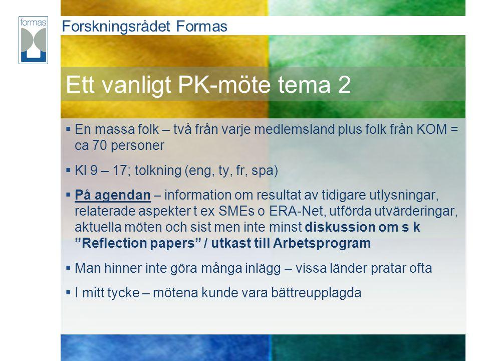 Ett vanligt PK-möte tema 2