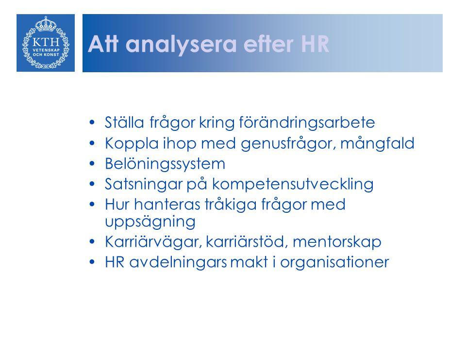 Att analysera efter HR Ställa frågor kring förändringsarbete