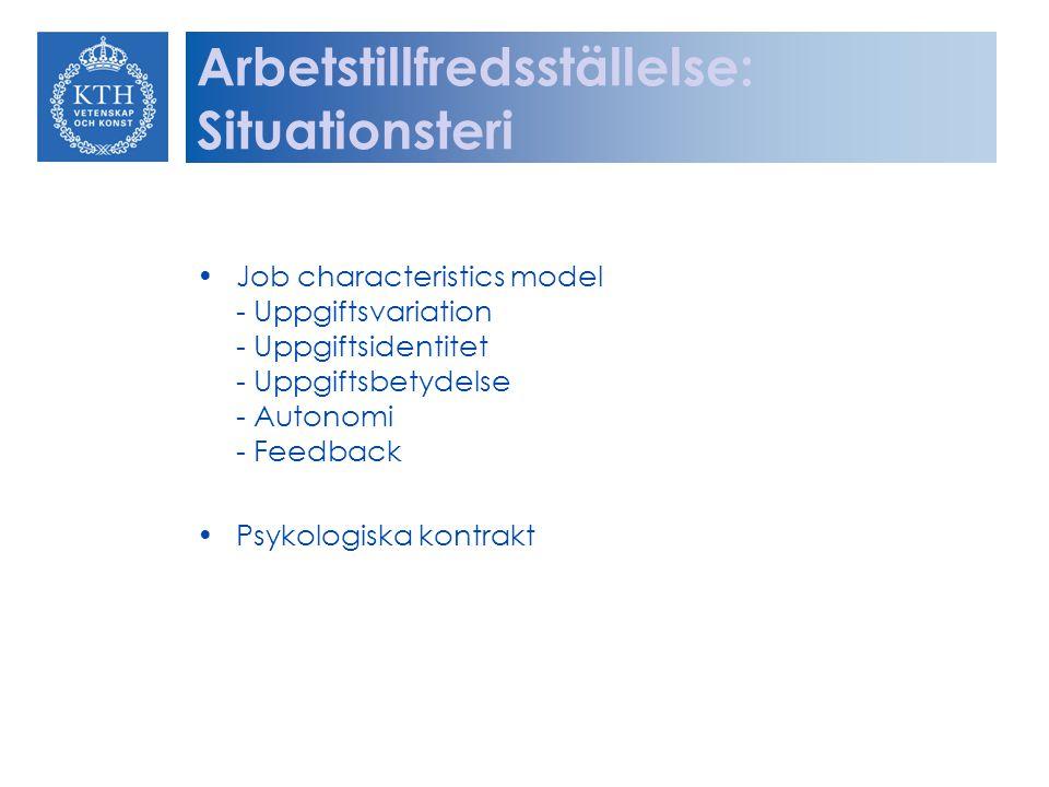Arbetstillfredsställelse: Situationsteri