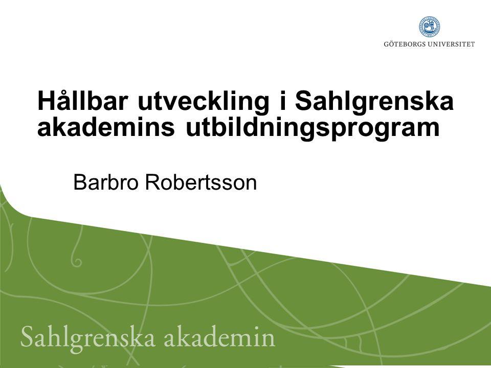 Hållbar utveckling i Sahlgrenska akademins utbildningsprogram