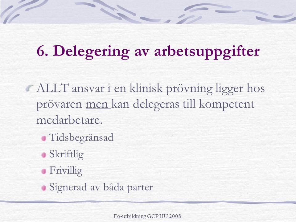 6. Delegering av arbetsuppgifter