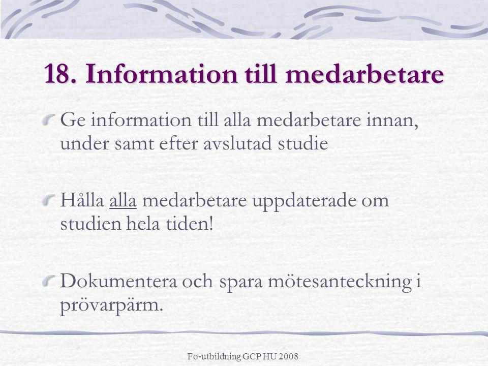 18. Information till medarbetare