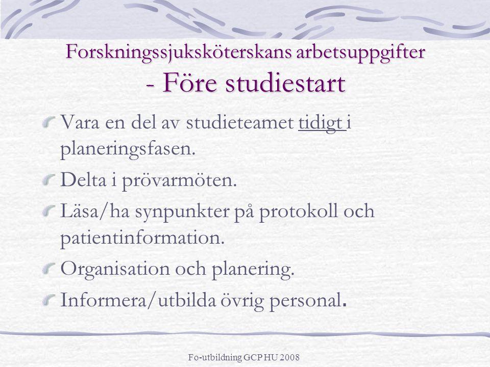 Forskningssjuksköterskans arbetsuppgifter - Före studiestart