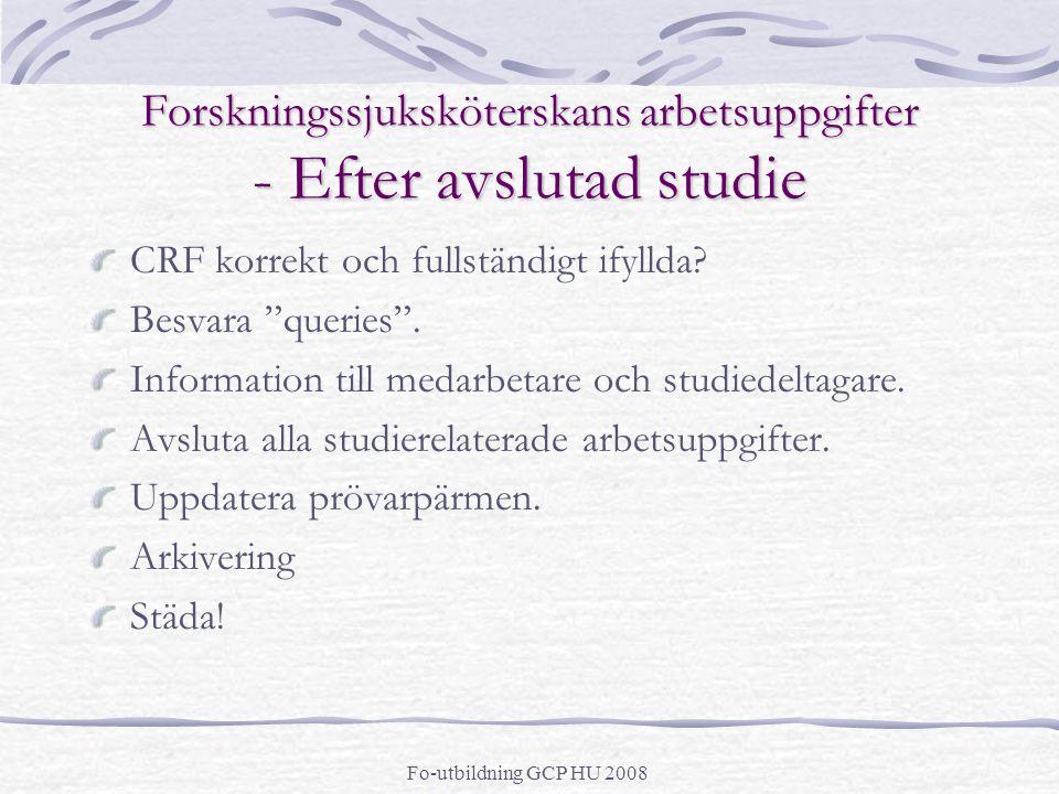 Forskningssjuksköterskans arbetsuppgifter - Efter avslutad studie
