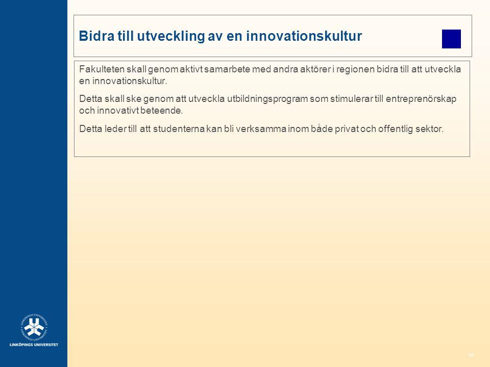 Bidra till utveckling av en innovationskultur