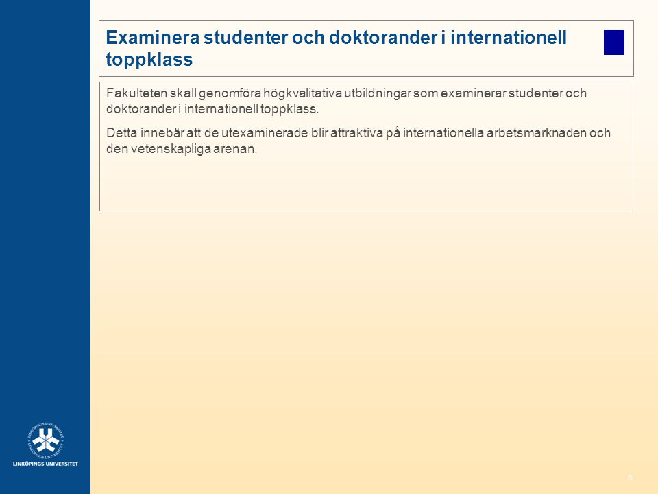 Examinera studenter och doktorander i internationell toppklass