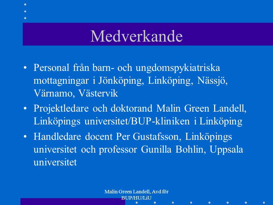 Malin Green Landell, Avd för BUP/HU/LiU
