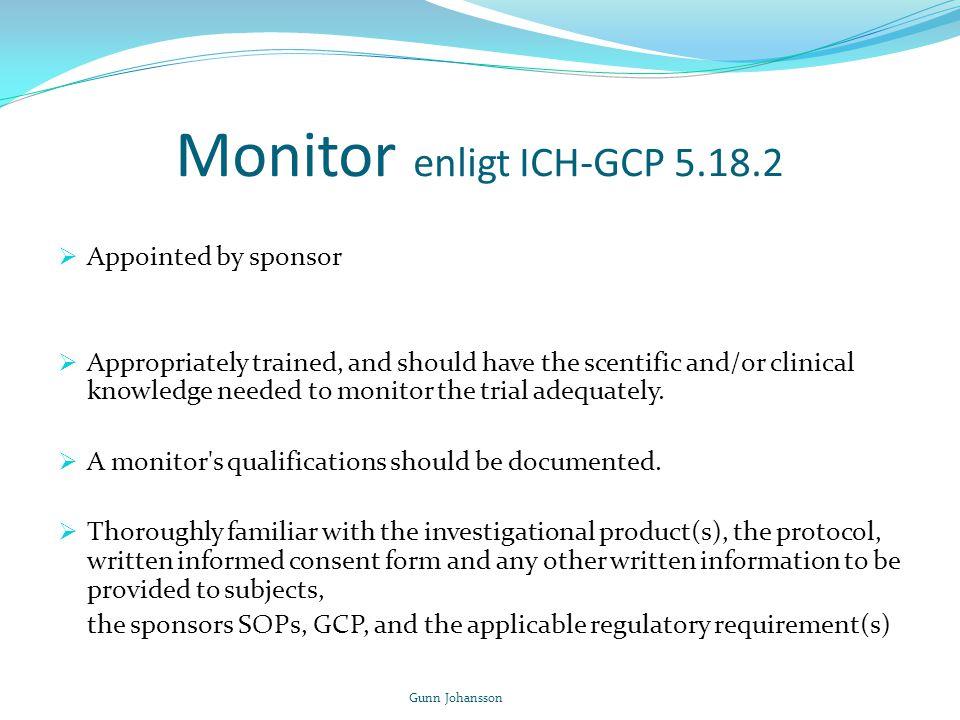 Monitor enligt ICH-GCP 5.18.2
