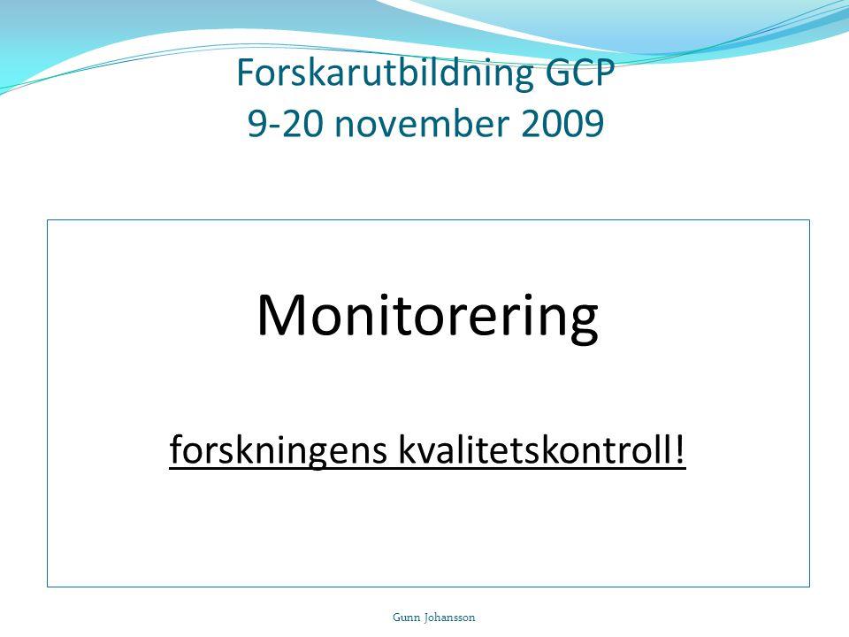 Forskarutbildning GCP 9-20 november 2009