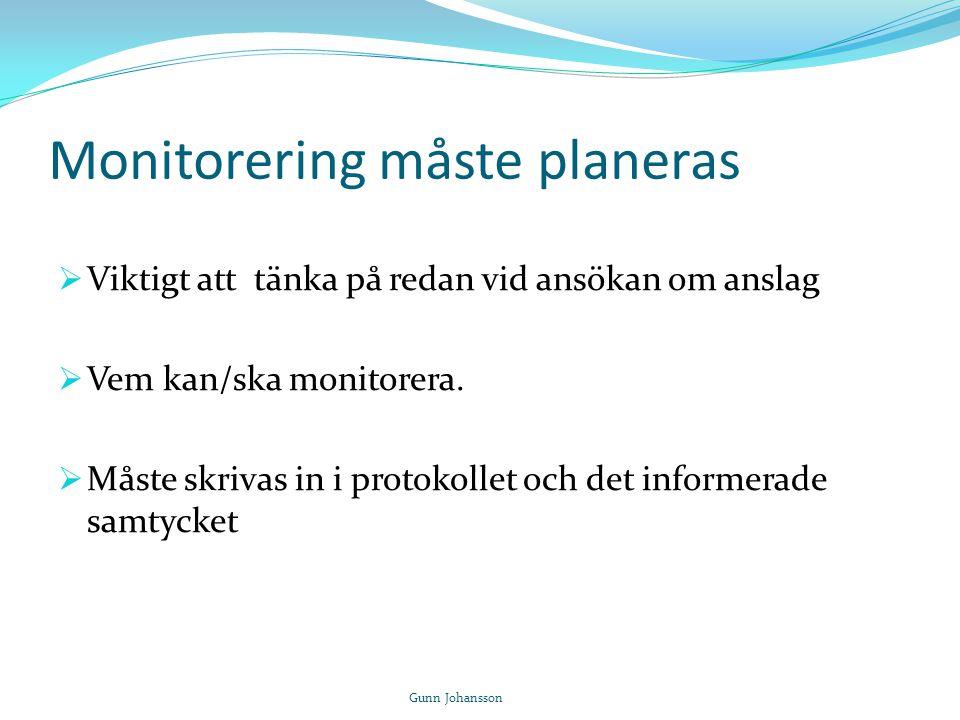Monitorering måste planeras