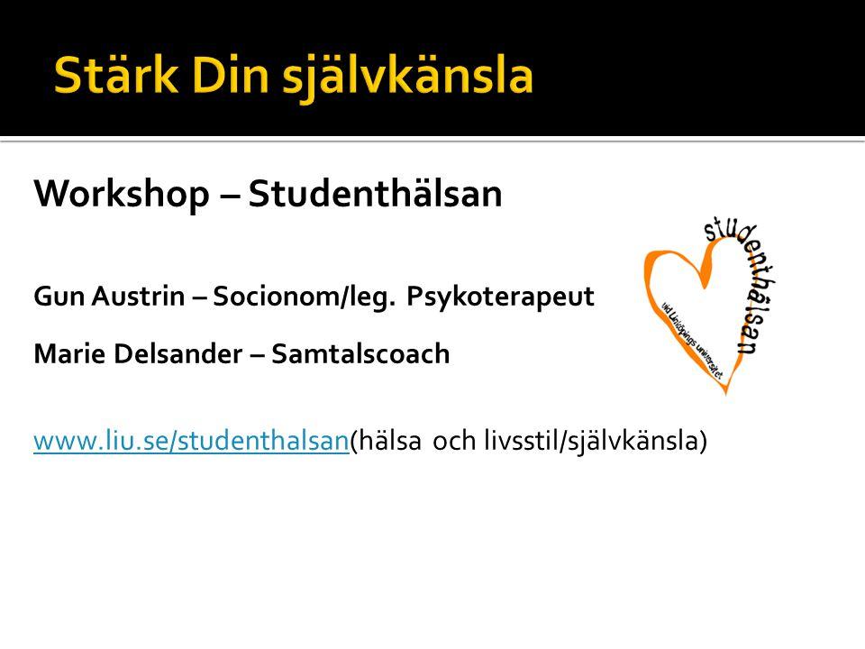 Stärk Din självkänsla Workshop – Studenthälsan