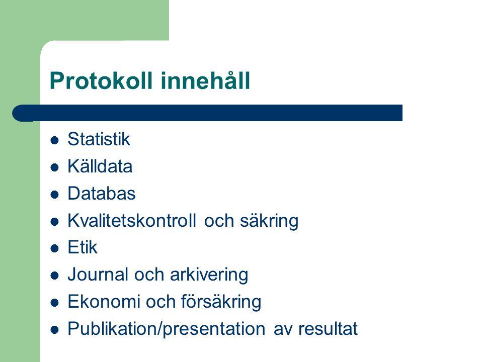 Protokoll innehåll Statistik Källdata Databas