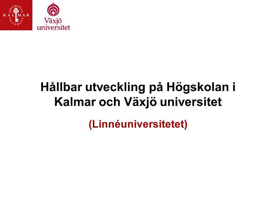 Hållbar utveckling på Högskolan i Kalmar och Växjö universitet