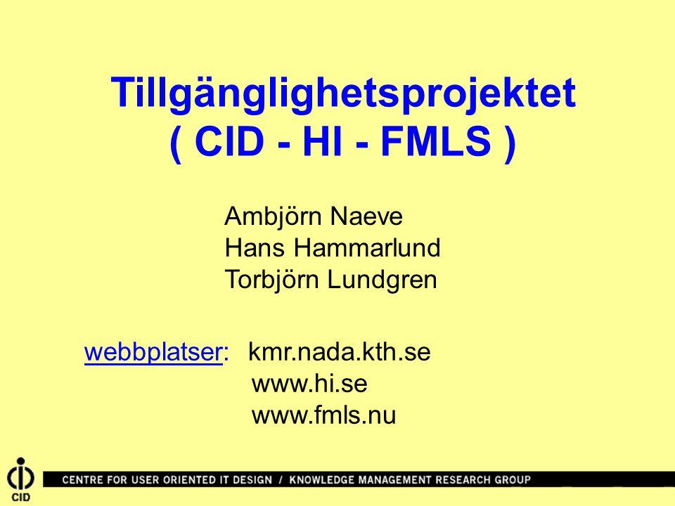 Tillgänglighetsprojektet( CID - HI - FMLS )
