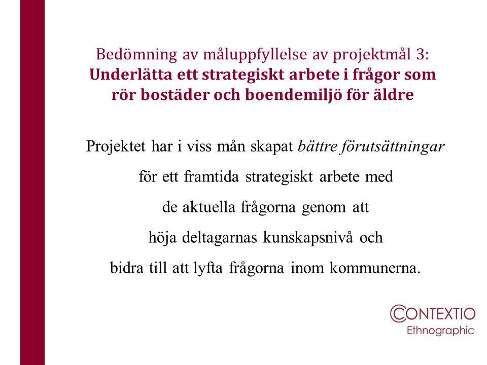 Bedömning av måluppfyllelse av projektmål 3: