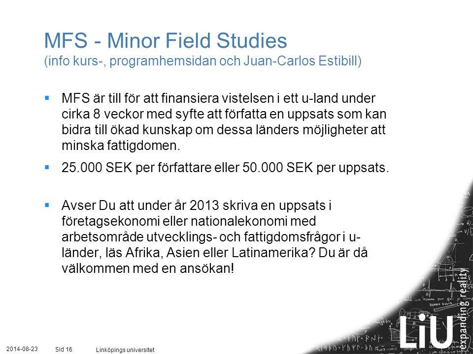 MFS - Minor Field Studies (info kurs-, programhemsidan och Juan-Carlos Estibill)