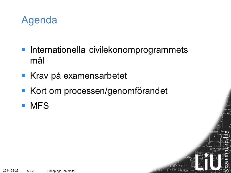 Agenda Internationella civilekonomprogrammets mål