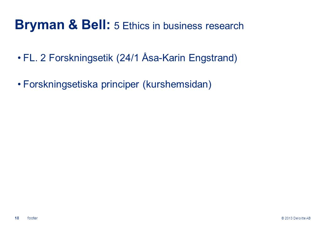 Bryman & Bell: 5 Ethics in business research