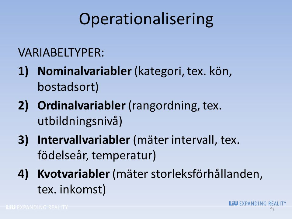 Operationalisering VARIABELTYPER: