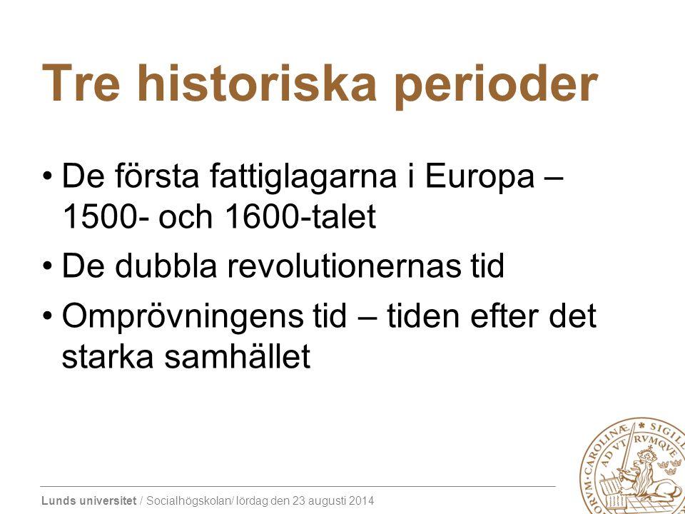 Tre historiska perioder