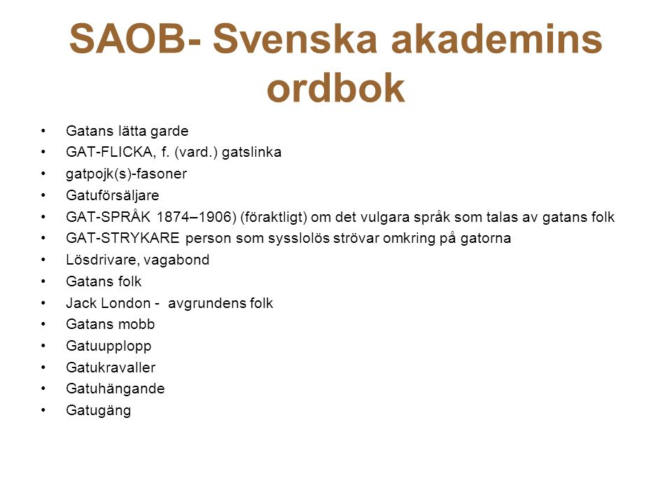 SAOB- Svenska akademins ordbok