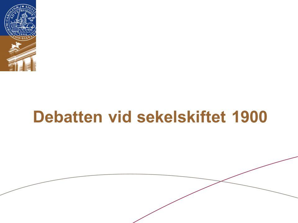 Debatten vid sekelskiftet 1900