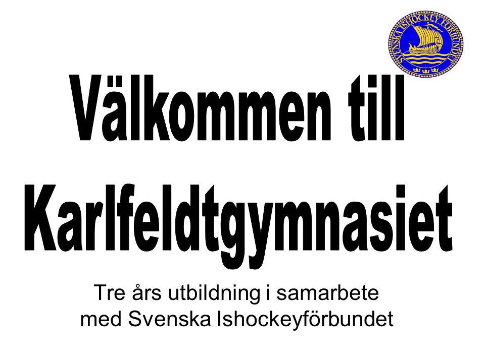 Tre års utbildning i samarbete med Svenska Ishockeyförbundet