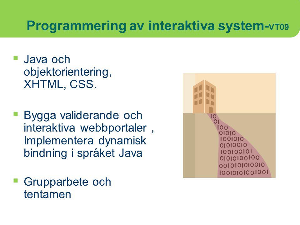 Programmering av interaktiva system-VT09