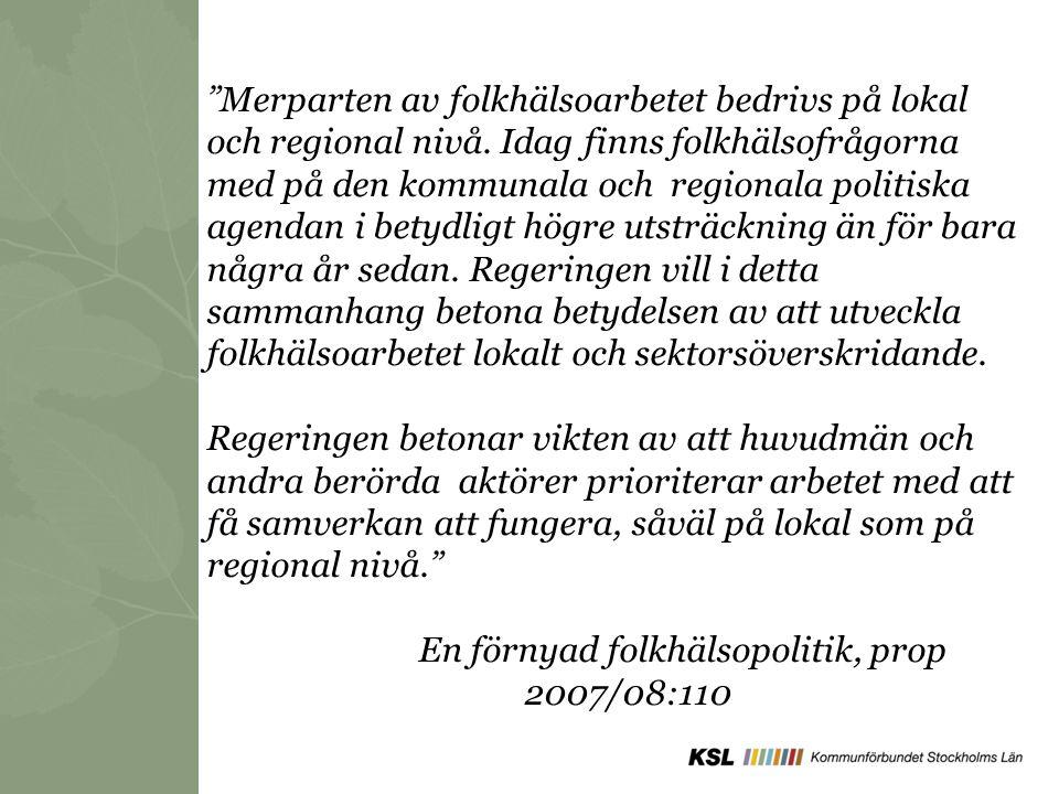 En förnyad folkhälsopolitik, prop 2007/08:110