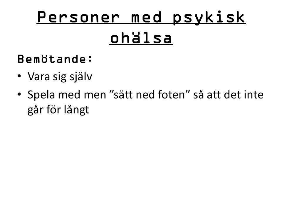Personer med psykisk ohälsa