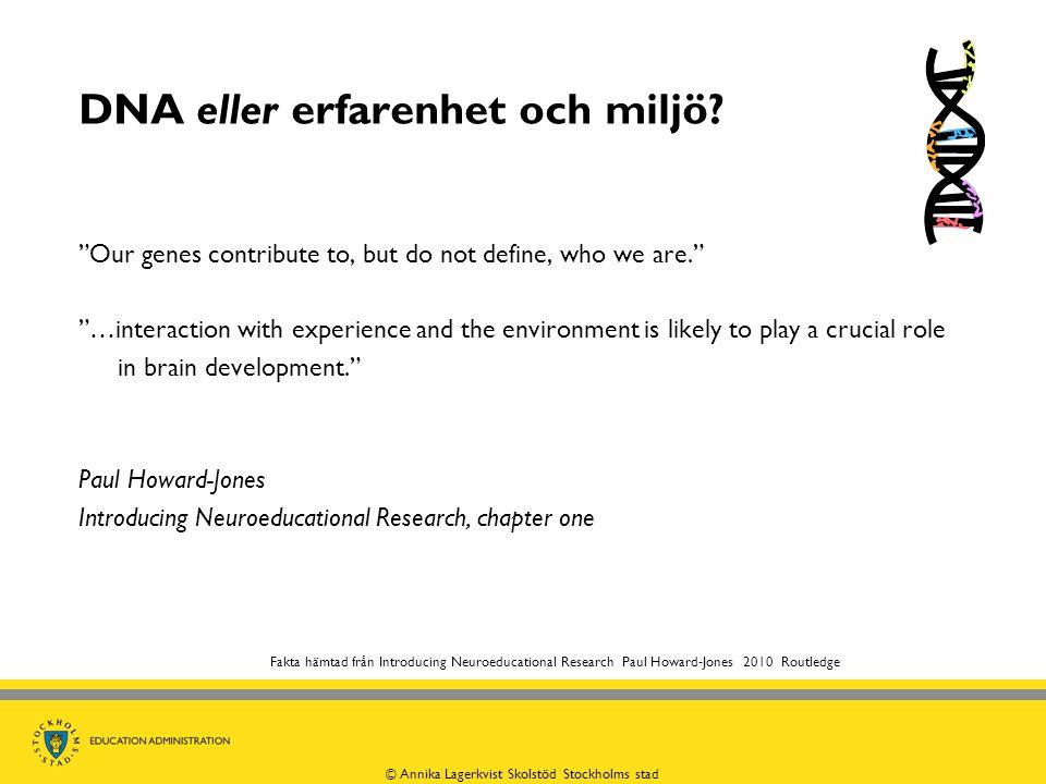 DNA eller erfarenhet och miljö