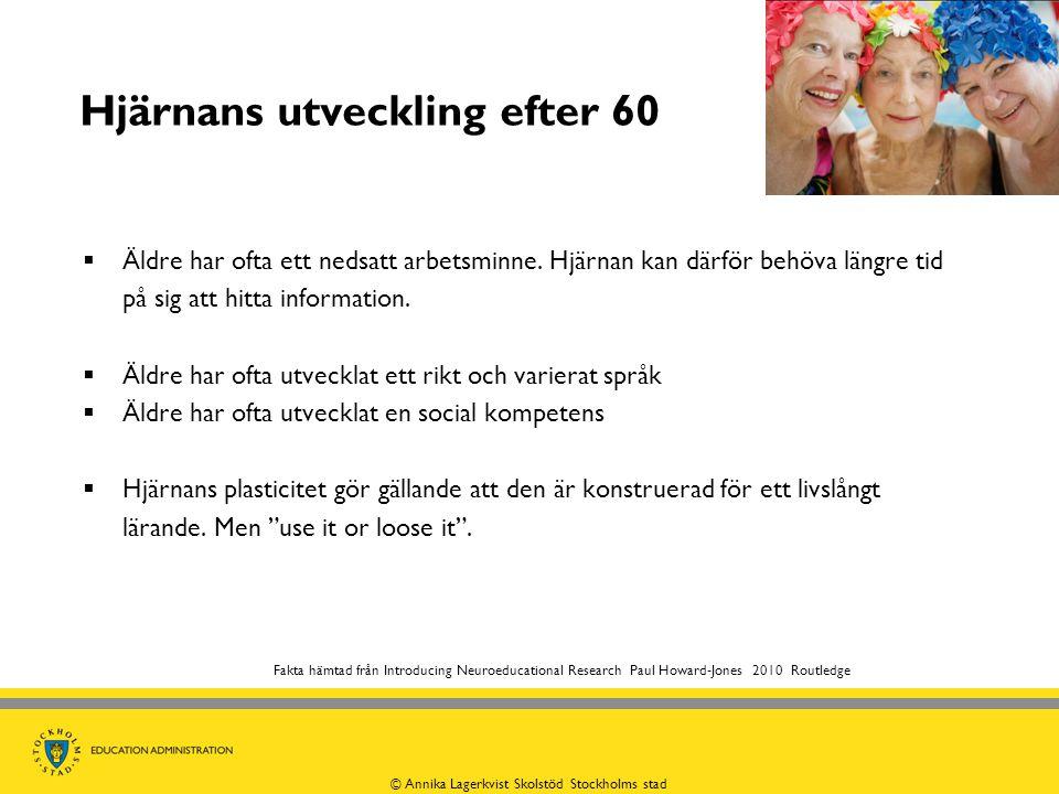 Hjärnans utveckling efter 60
