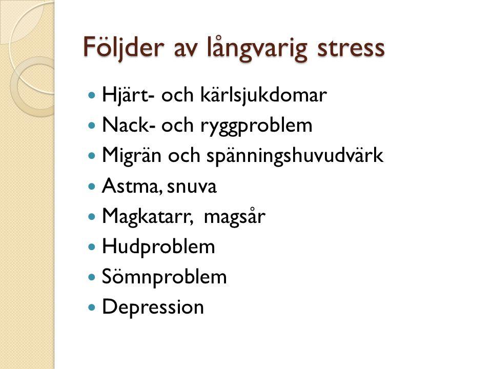Följder av långvarig stress