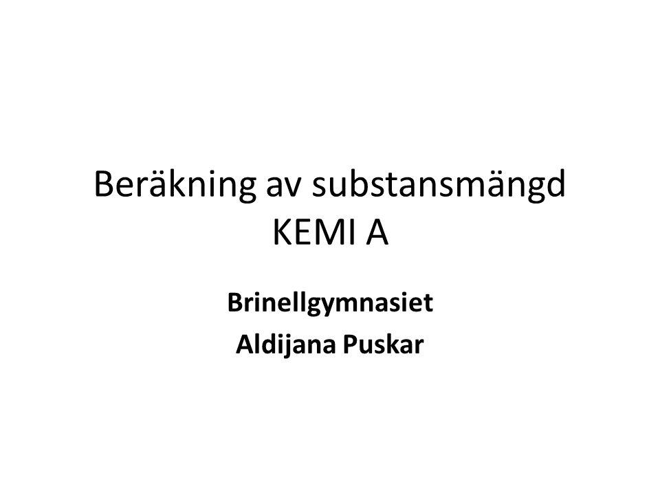 Beräkning av substansmängd KEMI A